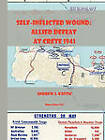Self-Inflicted Wound Allied Defeat in Crete, May 1941 by Samuel J Kostic (Paperback / softback, 2010)