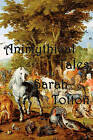 Animythical Tales by Sarah Totton (Paperback / softback, 2010)