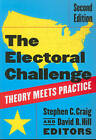 The Electoral Challenge: Theory Meets Practice by SAGE Publications Inc (Paperback, 2010)