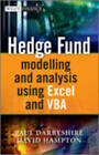 Hedge Fund Modeling and Analysis Using Excel and VBA by Paul Derbyshire, David Hampton (Hardback, 2012)