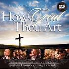 Bill  Gloria Gaither - How Great Thou Art (DVD, 2007)