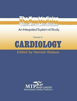 Cardiology (The New Medicine) (Volume 3) by