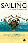 Sailing: Catching the Drift of Why We Sail by John Wiley and Sons Ltd (Paperback, 2012)