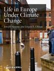 Life in Europe Under Climate Change by Joseph Alcamo, Jorgen E. Olesen (Paperback, 2012)