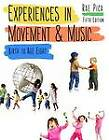 Experiences In Movement & Music: Birth To Age Eight by Rae Pica (Paperback, 2012)