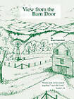 View from the Barn Door by Roger Setterdahl (Paperback, 2009)