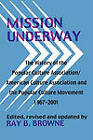 Mission Underway: The History of the Popular Culture Association/ American Culture Assn and the Popular Culture Movement 1967-2001 by University of Wisconsin Press(Paperback / softback)