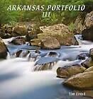 Arkansas Portfolio III by Tim Ernst (Hardback, 2011)