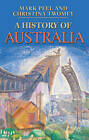 A History of Australia by Christina Twomey, Mark Peel (Paperback, 2011)