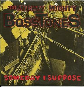 MIGHTY-MIGHTY-BOSSTONES-Someday-I-suppose-RARE-1-track-PROMO-RADIO-DJ-CD-Single