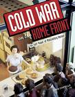 Cold War on the Home Front: The Soft Power of Midcentury Design by Greg Castillo (Paperback, 2010)