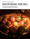 Recovering The Self: A Journal of Hope and Healing (Vol. III, No. 1) by Andrew D. Gibson (Paperback, 2011)