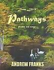 From Life's Pathways by Andrew Franks (Paperback / softback, 2011)