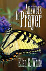 Answers to Prayer by Ellen G White (Paperback / softback, 2008)