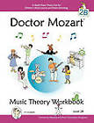 Doctor Mozart Music Theory Workbook Level 2B - In-Depth Piano Theory Fun for Children's Music Lessons and Home Schooling - Highly Effective for Beginners Learning a Musical Instrument by Paul Christopher Musgrave, Machiko Yamane Musgrave (Paperback, 2011)
