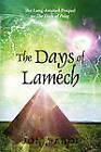 The Days of Lamech: The Long-Awaited Prequel to the Days of Peleg by Jon Saboe (Paperback / softback, 2011)