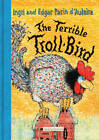 The Terrible Troll-Bird by Ingri D'Aulaire, Edgar Parin D'Aulaire (Paperback, 2007)