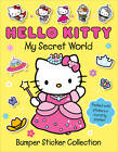 The Secret World of Hello Kitty: Bumper Sticker Collection by HarperCollins Publishers (Paperback, 2012)