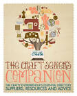 The Craft Seller's Companion: The Crafty Entrepreneurs Essential Directory: Suppliers, Resources and Advice by David & Charles (Paperback, 2013)