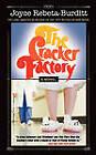 The Cracker Factory (the 1977 Classic - 2010 Edition) by Joyce Rebeta-Burditt (Paperback / softback, 2010)