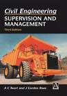 Civil Engineering: Supervision and Management by A. C. Twort, J. G. Rees (Hardback, 1995)