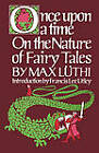 Once Upon a Time: On the Nature of Fairy Tales by Lee Chadeayne, Max Luthi, Paul Gottwald (Paperback, 1976)