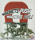 Magnets Push, Magnets Pull by Mark Wheatland (Paperback, 2011)