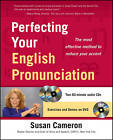 Perfecting Your English Pronunciation by Susan Cameron (Mixed media product, 2011)