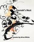 Hurrah's Nest by Arisa White (Paperback / softback, 2012)