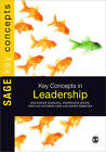 Key Concepts in Leadership by Stephanie Jones, Ian Sutherland, Prof. Jonathan Gosling (Paperback, 2012)
