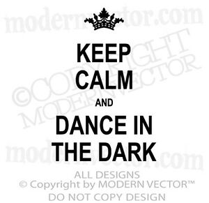 KEEP-CALM-AND-DANCE-IN-THE-DARK-Quote-Vinyl-Wall-Decal-Lettering-Lady-Gaga-Decor