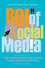ROI of Social Media: How to Improve the Return on Your Social Marketing Investment by Guy R. Powell, Steven Groves, Jerry Dimos (Hardback, 2011)