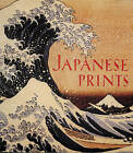 Japanese Prints: The Art Institute of Chicago by James T. Ulak (Hardback, 1995)