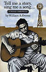 Tell Me a Story, Sing Me a Song...: A Texas Chronicle by William A. Owens (Paperback, 1983)