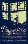 Virginia Woolf and Her Influences: Selected Papers from the Seventh Annual Conference on Virginia Woolf by Laura Davis, Jeanette McVicker (Paperback, 1998)