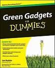 Green Gadgets For Dummies by Joe Hutsko (Paperback, 2009)