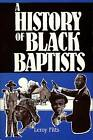 History of Black Baptists by L Fitts (Book)