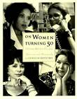 On Women Turning Fifty by Cathleen Rountree (Paperback, 1994)