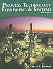 Process Technology Equipment and Systems by Charles E Thomas (Paperback / softback, 2010)