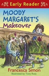 Horrid-Henry-Early-Reader-Moody-Margaret-039-s-Makeover-Book-20-by-Francesca-Simon