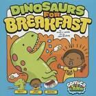 Dinosaurs for Breakfast by Amy J. Lemke (Hardback, 2013)
