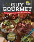 Guy Gourmet: Great Chefs' Best Meals for a Lean & Healthy Body by Adina Steiman, Paul Kita (Hardback, 2013)