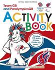 Team GB & Paralympic GB London 2012 Activity Book: Sticker Activity Book by Locog (Paperback, 2011)