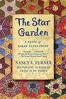 The Star Garden by Nancy E Turner (Paperback / softback, 2008)
