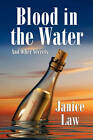 Blood in the Water and Other Secrets by Janice Law (Paperback / softback, 2011)