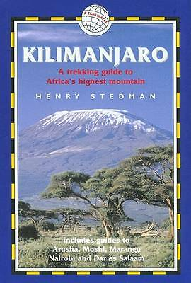 """""""AS NEW"""" Kilimanjaro - A Trekking Guide to Africa's Highest Mountain; Includes C"""