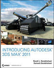 Introducing Autodesk 3ds Max 2011 by Randi L. Derakhshani, Dariush Derakhshani (Paperback, 2010)