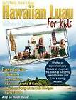 Let's Party, Here's How: Hawaiian Luau for Kids by Robin Gillette (Paperback / softback, 2011)