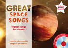The Great: Great Space Songs: Topical Songs for Schools by Stephen Chadwick (Mixed media product, 2012)