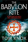 The Babylon Rite by Tom Knox (Paperback, 2012)